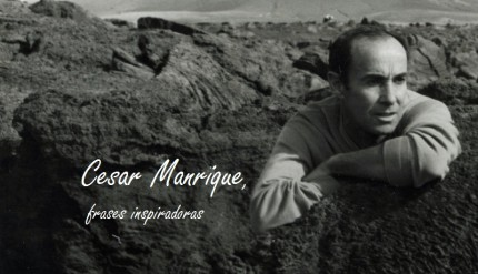 Cesar Manrique, frases inspiradoras by Esther Garsan