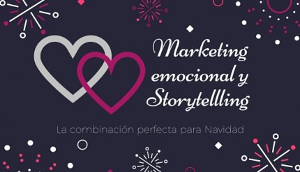 Marketing emocional y Storytellling en Navidad by esthergarsan