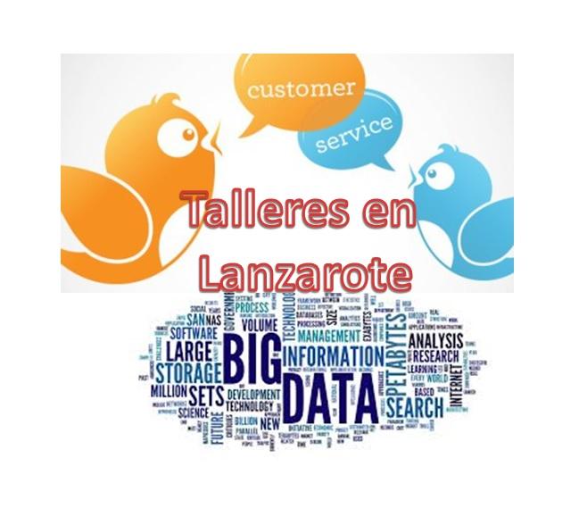 Talleres formación en Lanzarote big data, twitter y atención al clientes